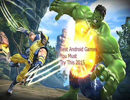 The Best Android Games You Must Try This 2015