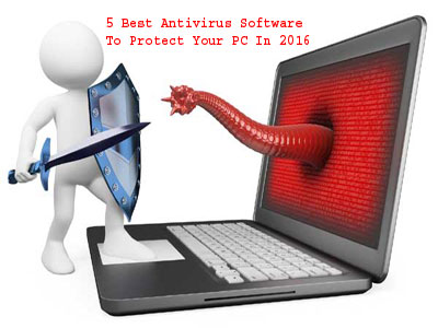 5 Best Antivirus Software To Protect Your PC In 2016