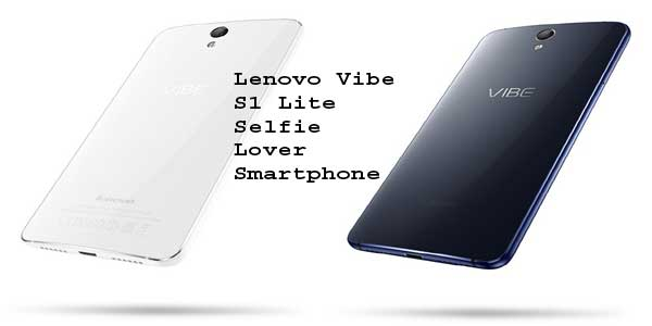 Lenovo Vibe S1 Lite Selfie Lover Smartphone Launched