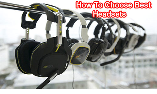 How To Choose Best Headsets