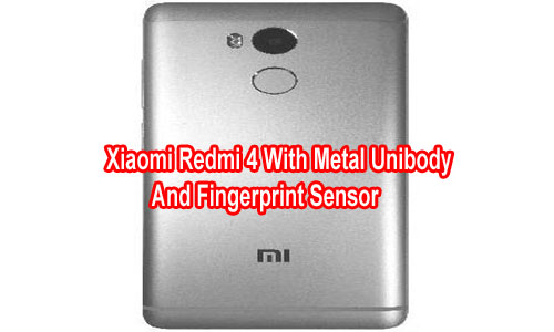 Xiaomi Redmi 4 With Metal Unibody And Fingerprint Sensor