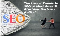 The Latest Trends In SEO: A Must Read To Give Your Business A Hike!