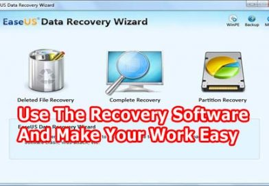 Use The Recovery Software And Make Your Work Easy