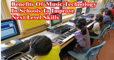 The Benefits Of Music Technology In Schools To Improve Next Level Skills
