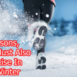 5 Reasons, You Must Also Exercise In The Winter