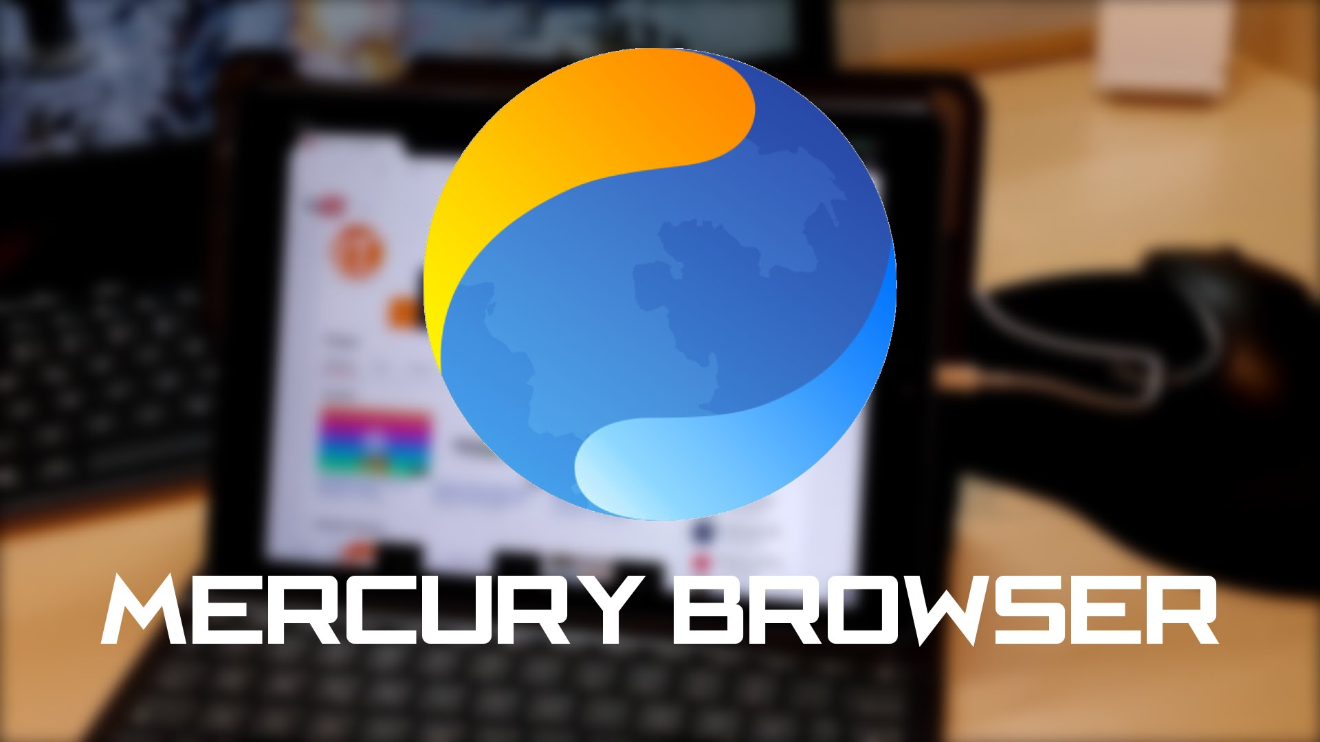 Best Android Browsers-Mercury Browser | Latest Mobile